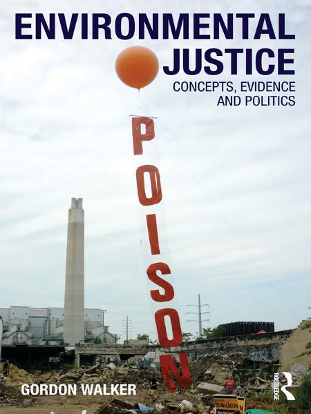 Environmental Justice Concepts,  Evidence and Politics