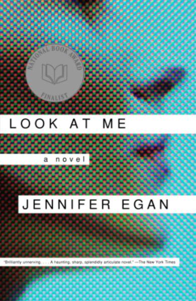 Look at Me By: Jennifer Egan
