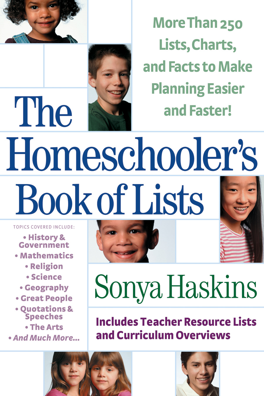 Homeschooler's Book of Lists, The By: Sonya Haskins