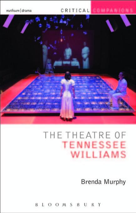 Brenda Murphy - The Theatre of Tennessee Williams