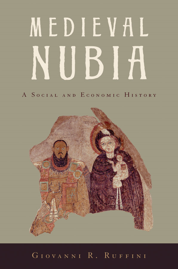 Medieval Nubia: A Social and Economic History