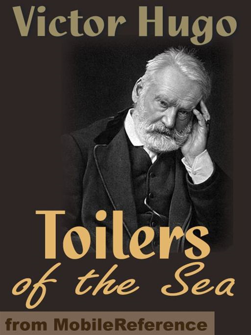 Toilers Of The Sea  (Mobi Classics) By: Victor Hugo