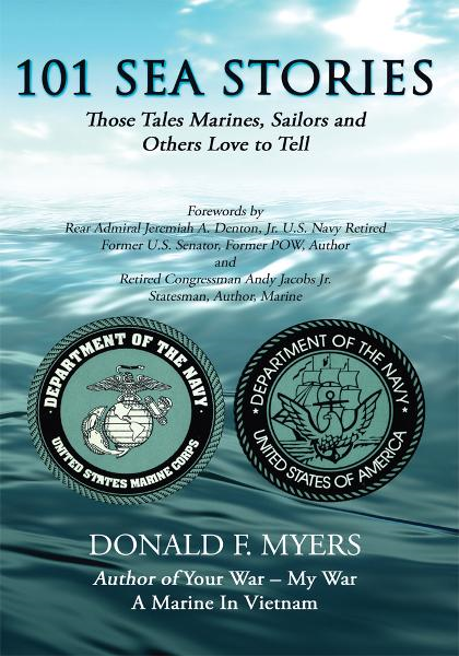 101 SEA STORIES By: Donald F. Myers