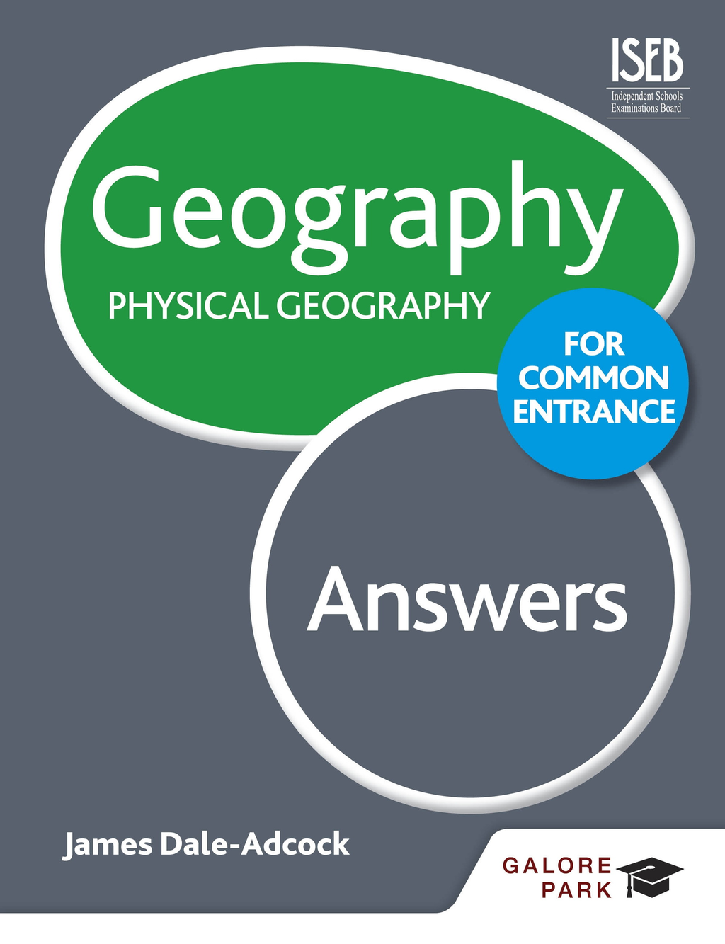 Geography for Common Entrance: Physical Geography Answers