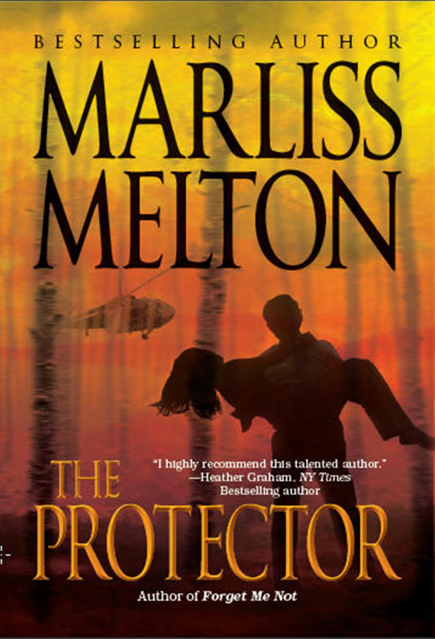 The Protector By: Marliss Melton