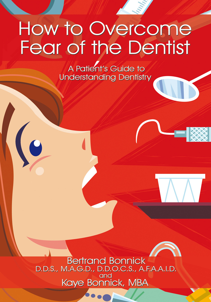 How to Overcome Fear of the Dentist