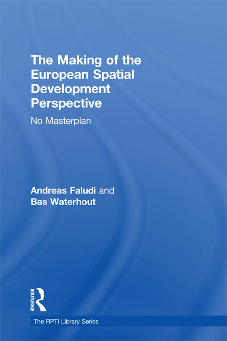 The Making of the European Spatial Development Perspective No Masterplan