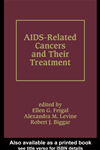 Aids-Related Cancers And Their Treatment: