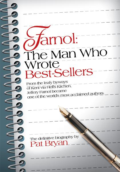 Farnol: The Man Who Wrote Best-Sellers