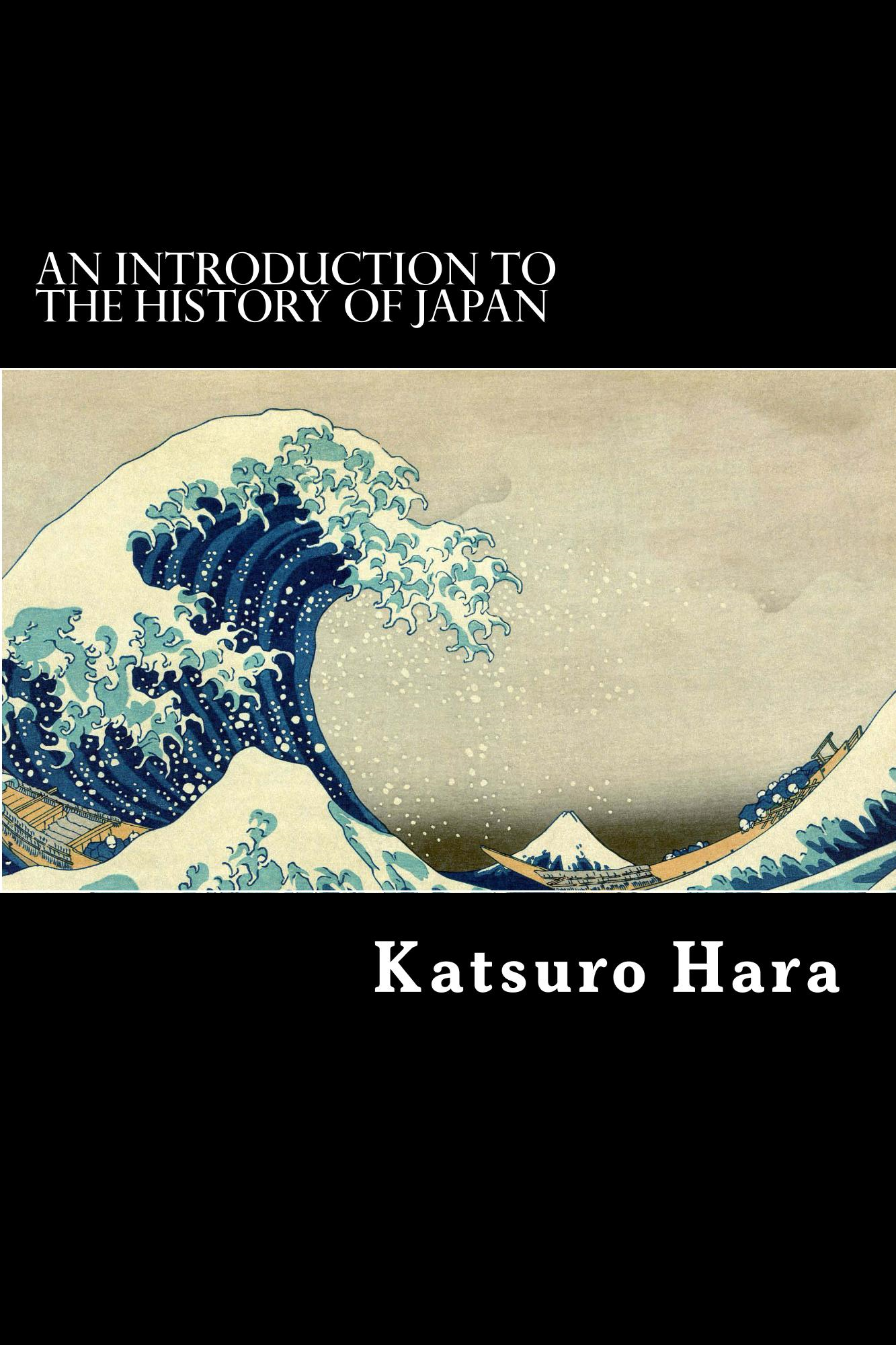 Katsuro Hara - An Introduction to the History of Japan