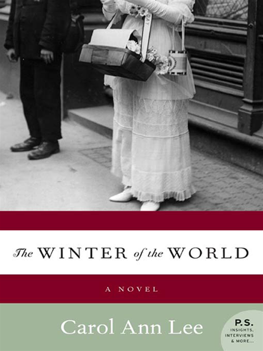 The Winter of the World By: Carol Ann Lee