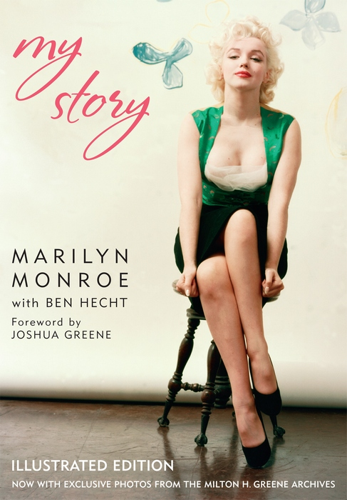 My Story By: Marilyn Monroe