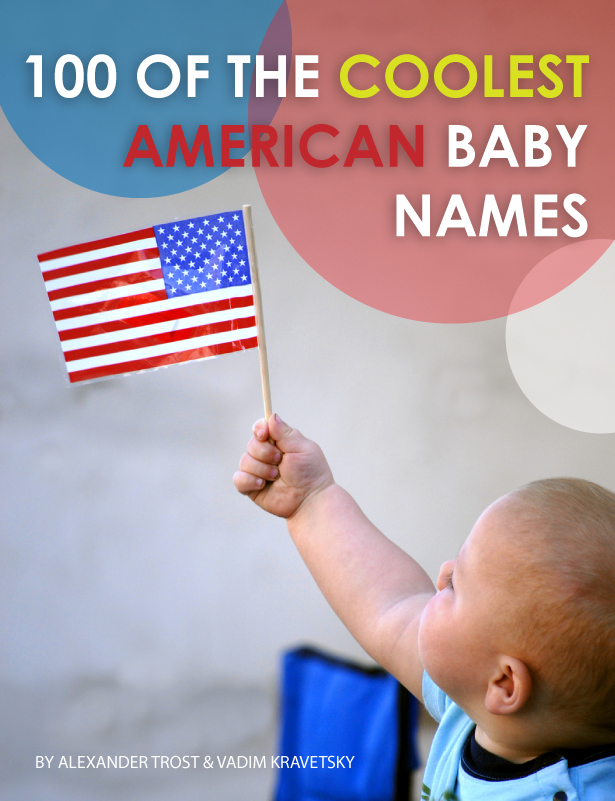 100 of the Coolest American Baby Names