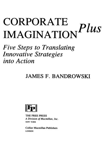 Corporate Imagination Plus By: Jim Bandrowski