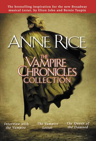 The Vampire Chronicles Collection By: Anne Rice