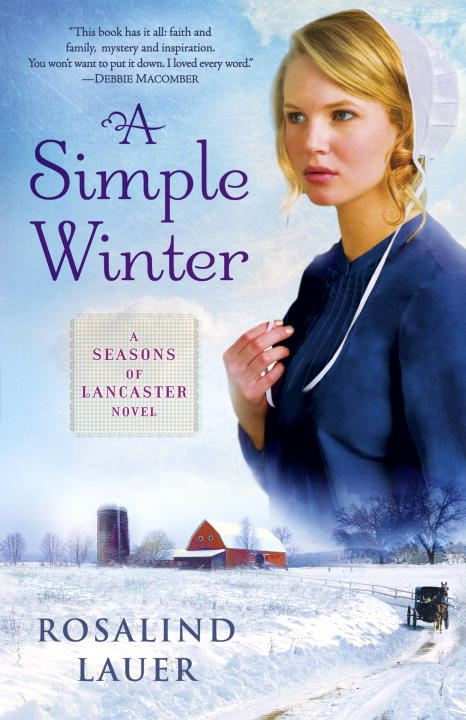 A Simple Winter By: Rosalind Lauer