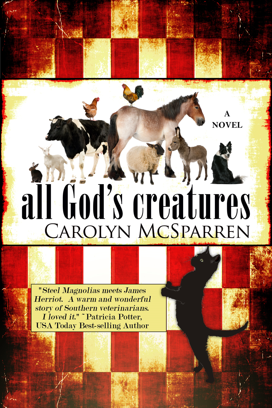 All God's Creatures By: Carolyn McSparren
