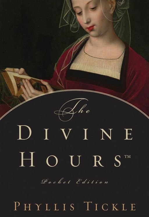 The Divine HoursTM, Pocket Edition By: Phyllis Tickle