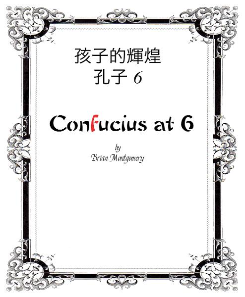 Confucius at 6