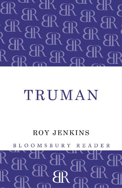 Truman By: Roy Jenkins