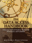 The Data Access Handbook: Achieving Optimal Database Application Performance and Scalability