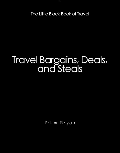Travel Bargains, Deals and Steals