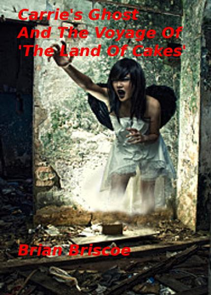 Carrie's Ghost And The Voyage Of The 'Land Of Cakes'