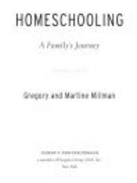 Homeschooling By: Gregory Millman,Martine Millman