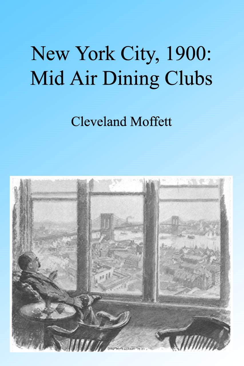 New York City 1900: Mid Air Dining Clubs, Illustrated