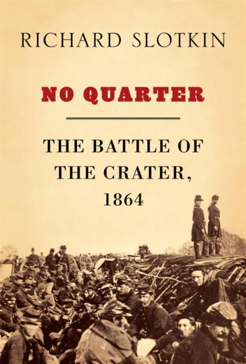 No Quarter By: Richard Slotkin