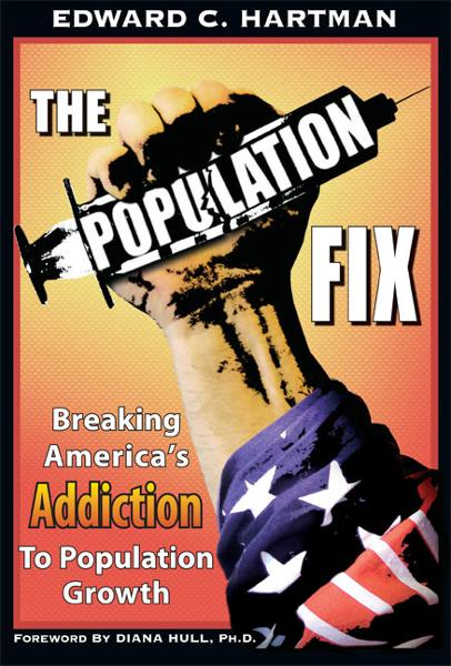 The Population Fix By: Edward C. Hartman