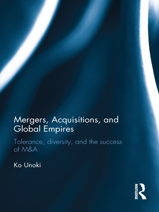 Mergers,  Acquisitions and Global Empires Tolerance,  Diversity and the Success of M&A