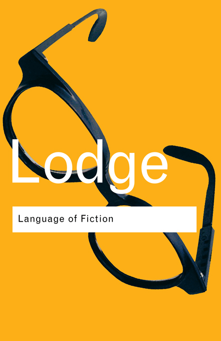 The Language of Fiction By: David Lodge
