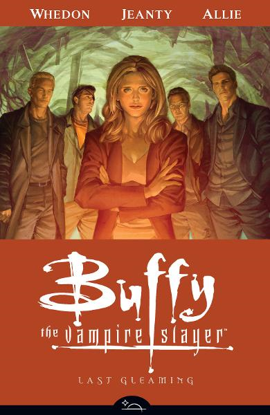 Buffy the Vampire Slayer Season Eight Volume 8: Last Gleaming  By: Joss Whedon, Jane Espenson, Scott Allie,Georges Jeanty (Artist),Karl Moline (Artist)