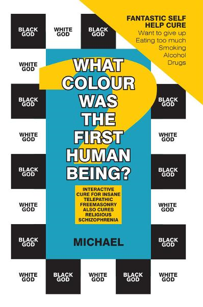 What Colour Was The First Human Being?