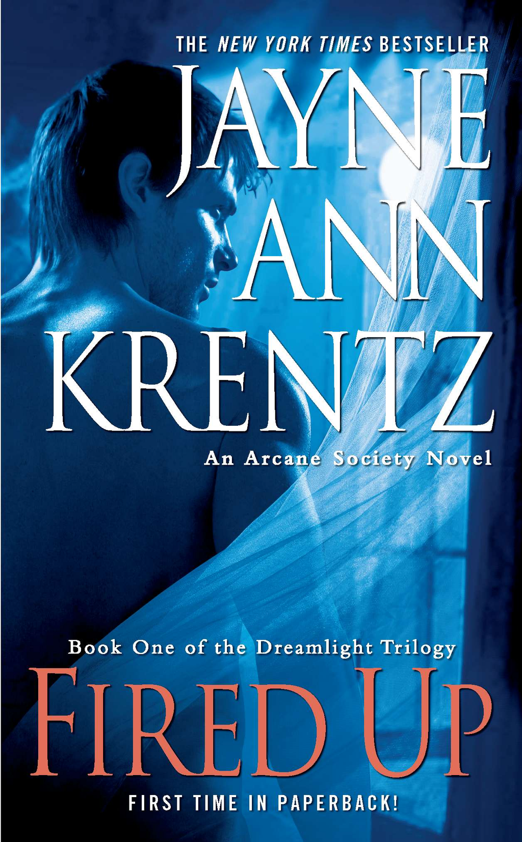 Fired Up By: Jayne Ann Krentz