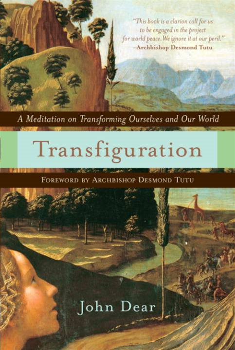 Transfiguration By: John Dear