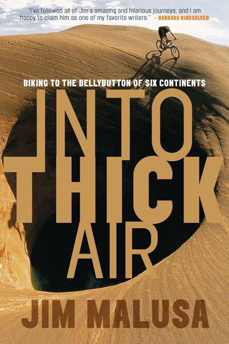 Into Thick Air By: Jim Malusa