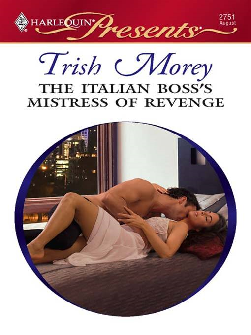 The Italian Boss's Mistress of Revenge