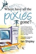 download Where Have All the Pixies Gone? book