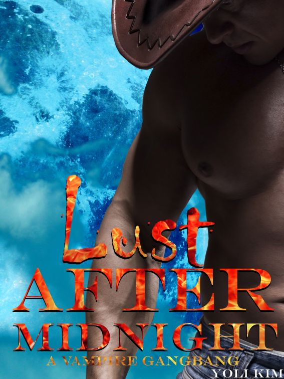 Lust After Midnight (f/mmm vampire gangbang.)