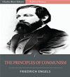 The Principles Of Communism (illustrated Edition)