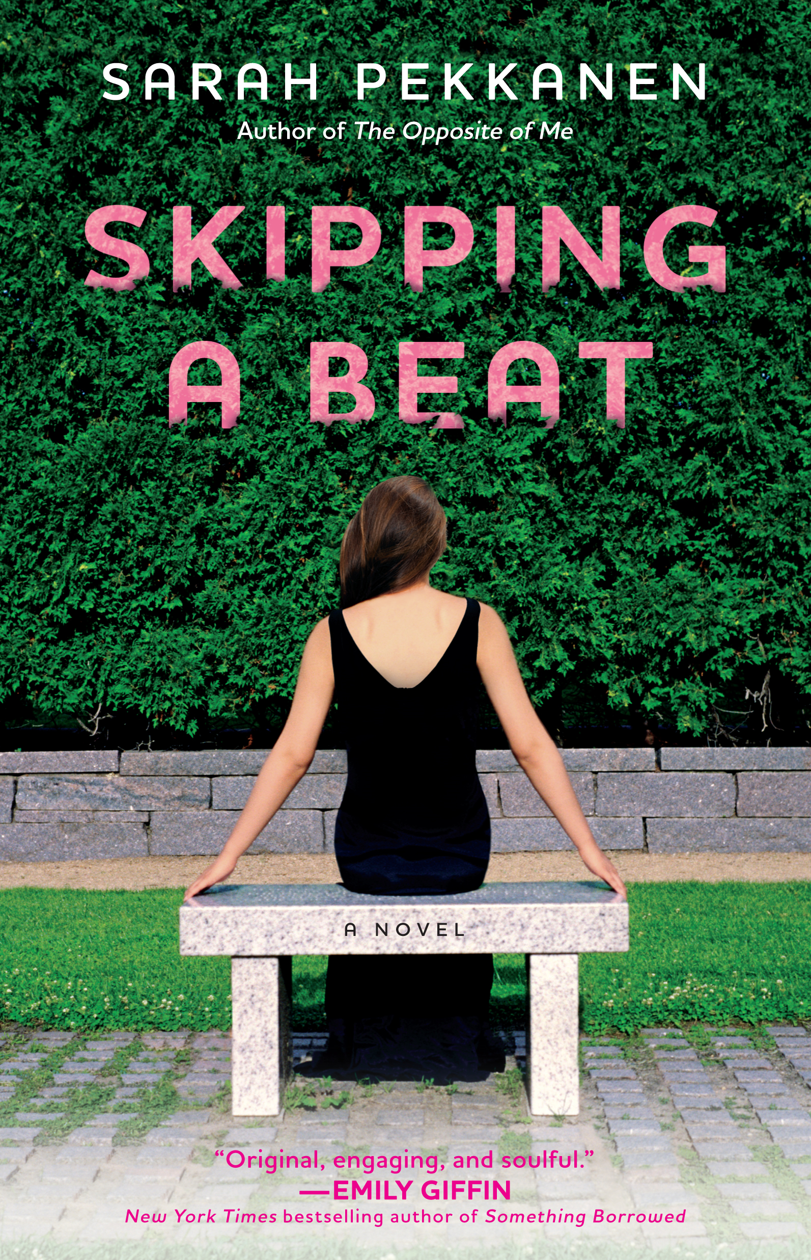 Skipping a Beat By: Sarah Pekkanen