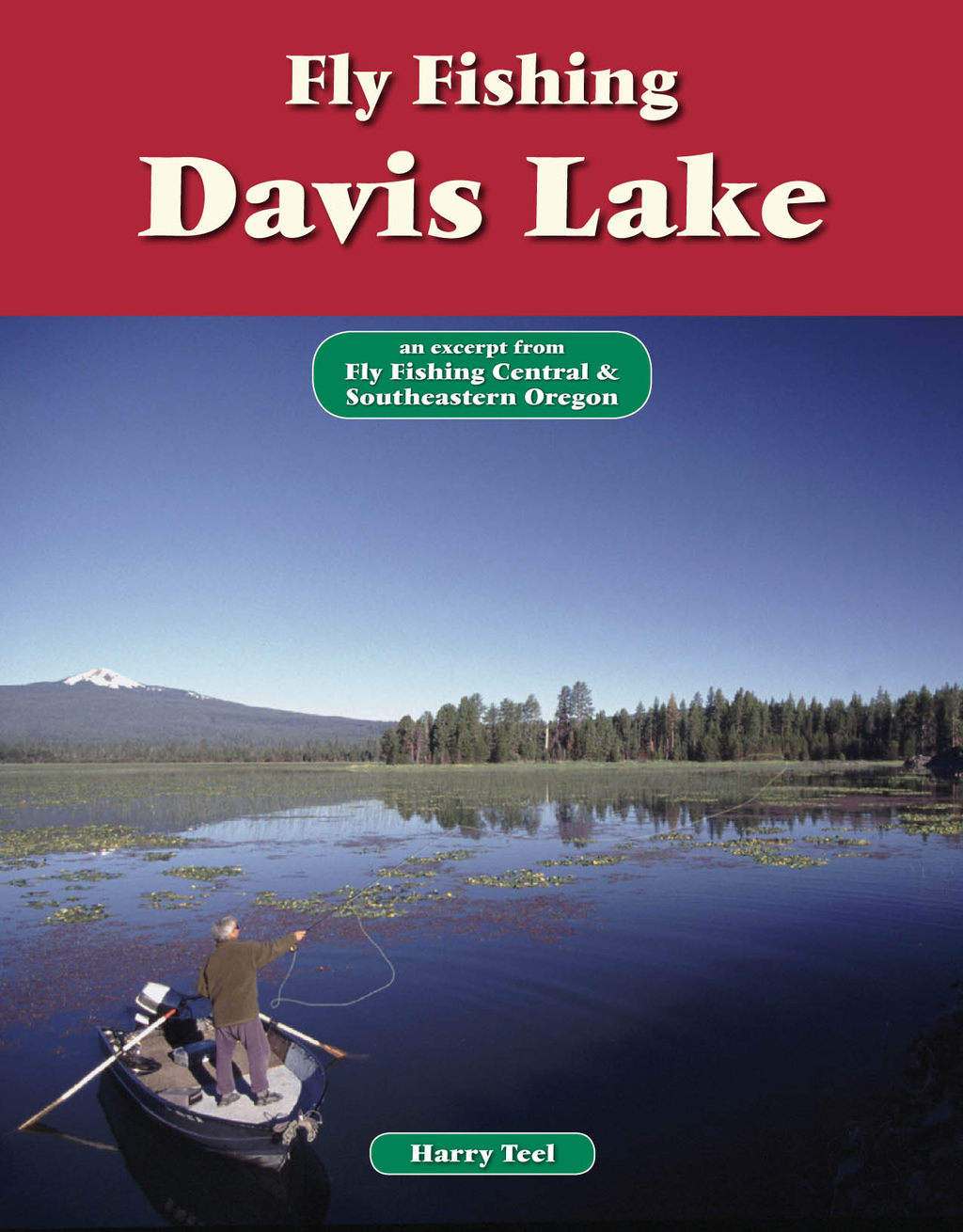 Fly Fishing Davis Lake