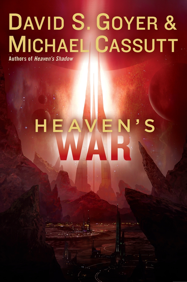 Heaven's War By: David S. Goyer,Michael Cassutt