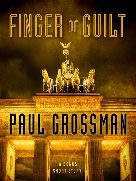 Finger of Guilt By: Paul Grossman