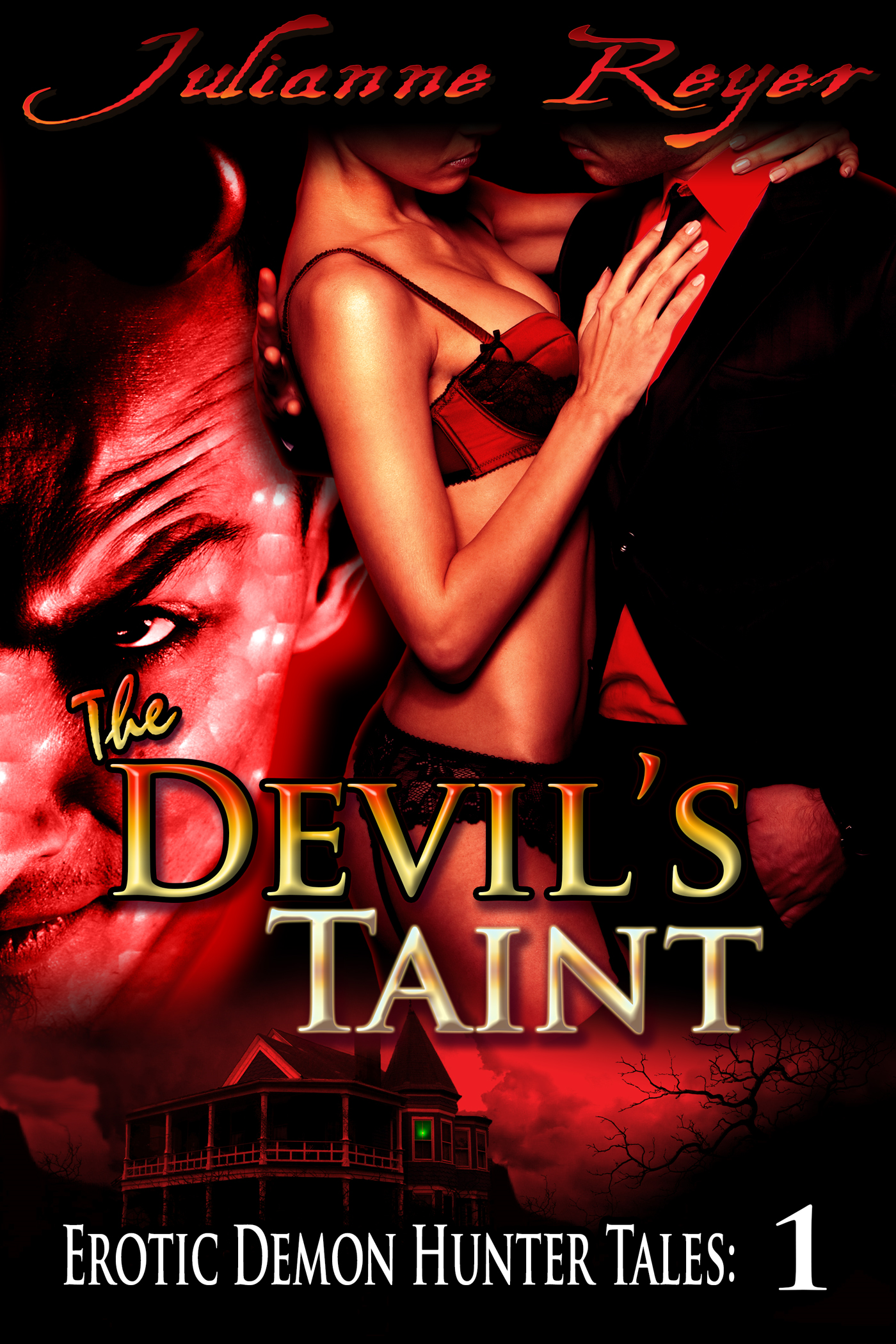 The Devil's Taint (Paranormal Menage Erotica) (sex, romance, supernatural, threesome, demon hunter, menage)