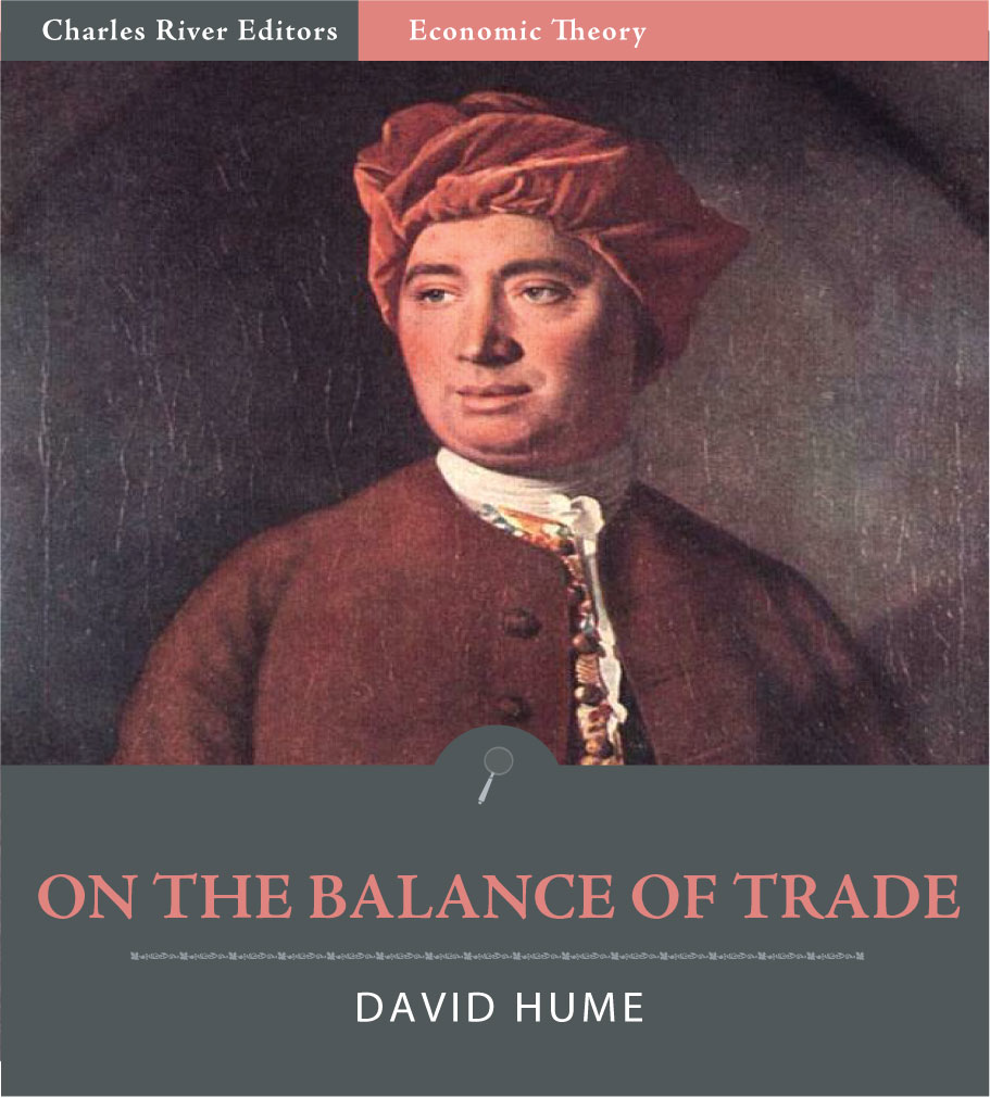 On the Balance of Trade By: David Hume