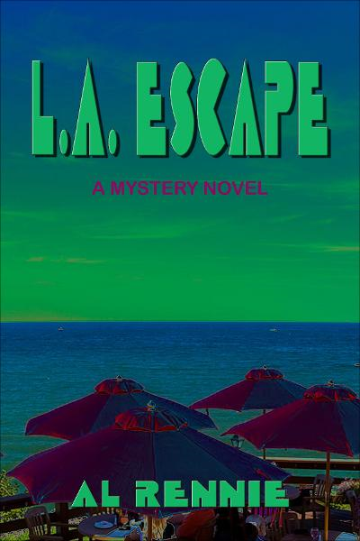 L.A. Escape By: Al Rennie