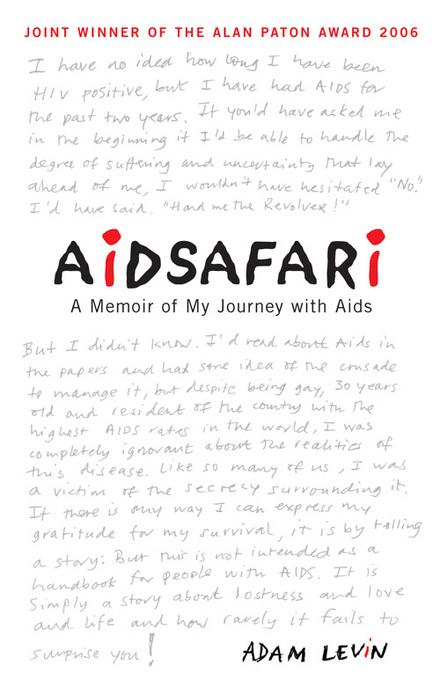 Aidsafari: A Memoir of My Journey with Aids